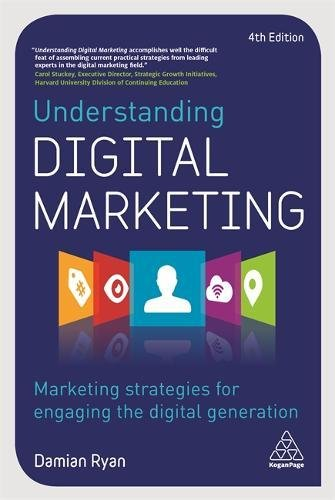 Understanding Digital Marketing Marketing Strategies for Engaging the Digital Generation