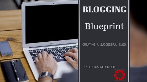 Blogging Blueprint to Create a Successful Blog